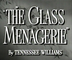 The Glass Menagerie - 1950
